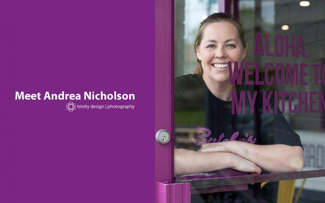 Meet Andrea Nicholson: Butchies