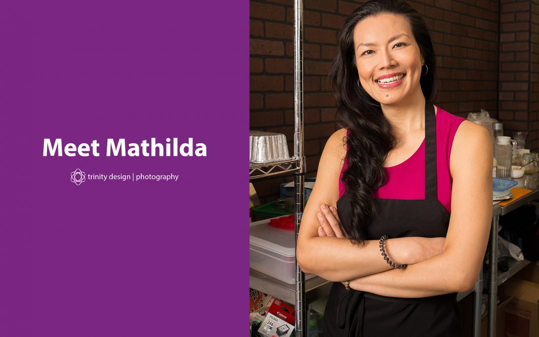 Meet Mathilda Irawan: Mathilda's